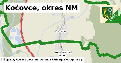 ikona Kočovce, okres NM: 22km trás mapa-dopravy  kocovce.nm