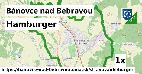 Hamburger, Bánovce nad Bebravou