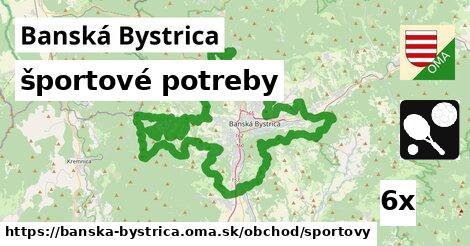 športové potreby v Banská Bystrica