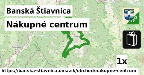 nákupné centrum v Banská Štiavnica