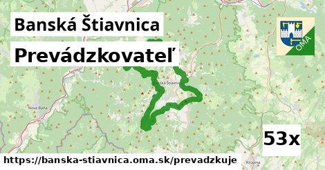 prevádzkovateľ v Banská Štiavnica