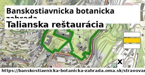 talianska reštaurácia v Banskostiavnicka botanicka zahrada