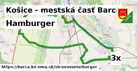 hamburger v Košice - mestská časť Barca