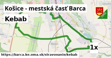 kebab v Košice - mestská časť Barca