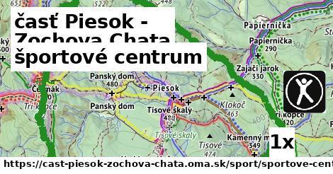 športové centrum v časť Piesok - Zochova Chata