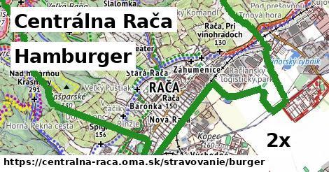 hamburger v Centrálna Rača