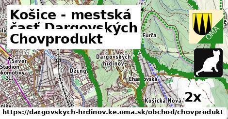 chovprodukt v Košice - mestská časť Dargovských hrdinov