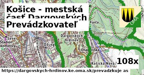 prevádzkovateľ v Košice - mestská časť Dargovských hrdinov