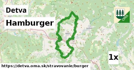 Hamburger, Detva