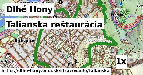 talianska reštaurácia v Dlhé Hony