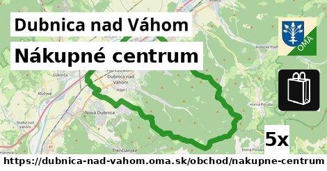 Nákupné centrum, Dubnica nad Váhom