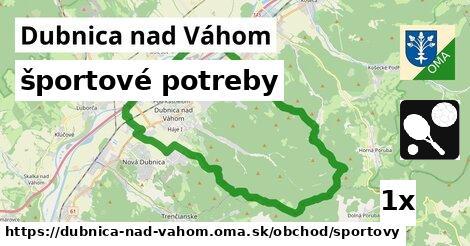 športové potreby, Dubnica nad Váhom