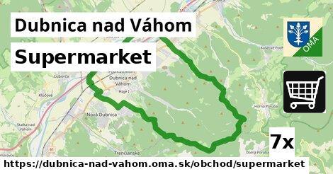 Supermarket, Dubnica nad Váhom