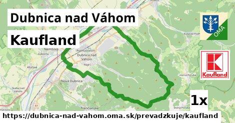 Kaufland v Dubnica nad Váhom