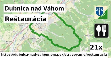 Reštaurácia, Dubnica nad Váhom