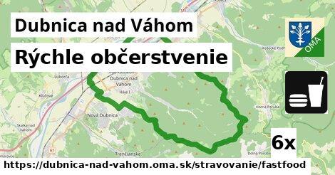 rýchle občerstvenie v Dubnica nad Váhom
