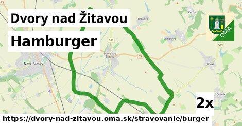 hamburger v Dvory nad Žitavou