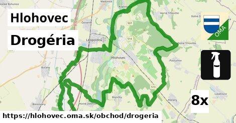 Drogéria, Hlohovec