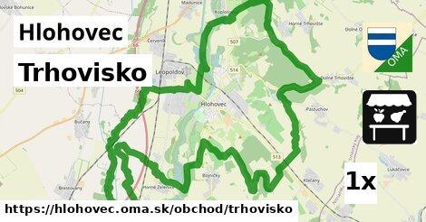 Trhovisko, Hlohovec