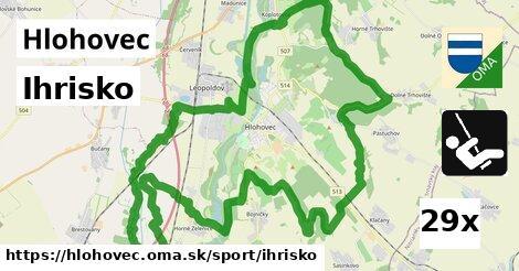 Ihrisko, Hlohovec