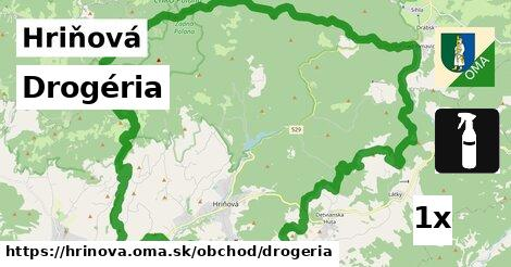 Drogéria, Hriňová