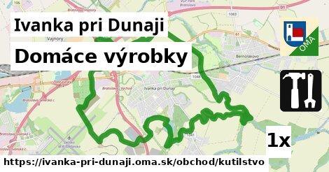 domáce výrobky v Ivanka pri Dunaji