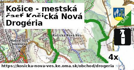 drogéria v Košice - mestská časť Košická Nová Ves