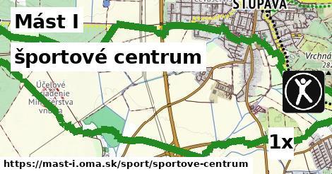 športové centrum v Mást I
