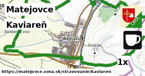 kaviareň v Matejovce