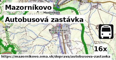 autobusová zastávka v Mazorníkovo