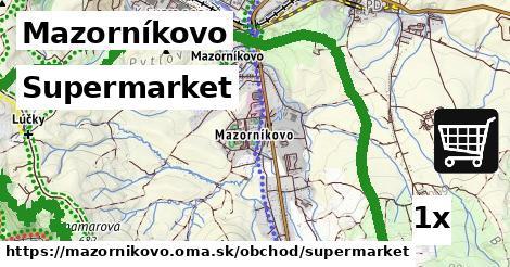 supermarket v Mazorníkovo