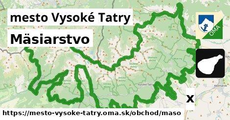 ilustračný obrázok k Mäsiarstvo, mesto Vysoké Tatry