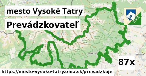 prevádzkovateľ v mesto Vysoké Tatry