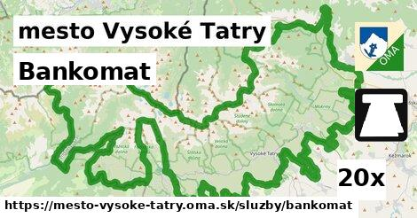 bankomat v mesto Vysoké Tatry