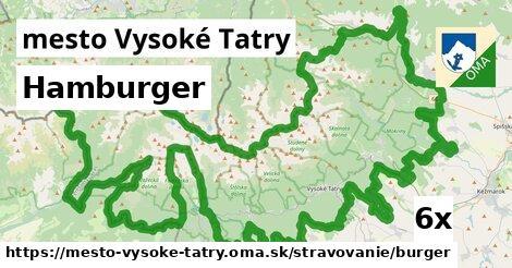 hamburger v mesto Vysoké Tatry