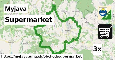 Supermarket, Myjava