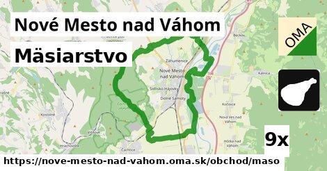 Mäsiarstvo, Nové Mesto nad Váhom