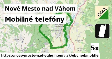 Mobilné telefóny, Nové Mesto nad Váhom