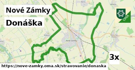 Donáška, Nové Zámky