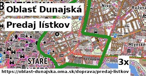Predaj lístkov, Oblasť Dunajská