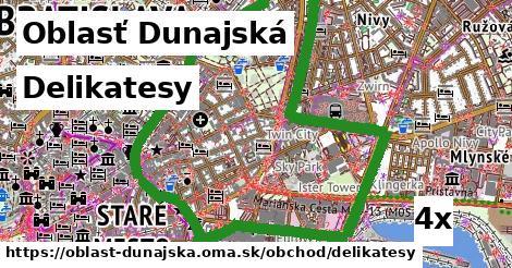 Delikatesy, Oblasť Dunajská