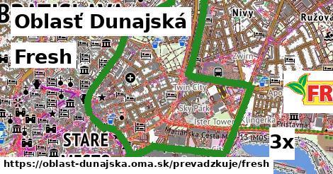 Fresh, Oblasť Dunajská