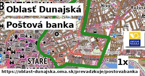 Poštová banka, Oblasť Dunajská