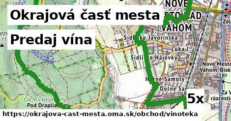 predaj vína v Okrajová časť mesta