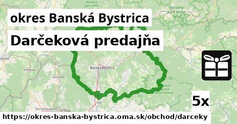 ilustračný obrázok k Darčeková predajňa, okres Banská Bystrica