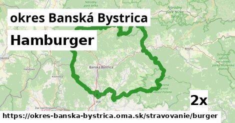 hamburger v okres Banská Bystrica