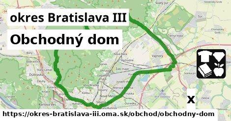 ilustračný obrázok k Obchodný dom, okres Bratislava III