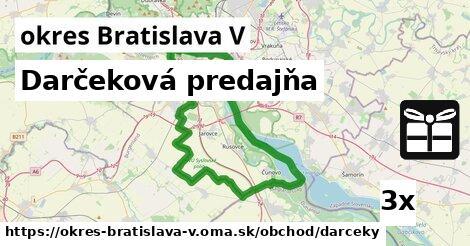 darčeková predajňa v okres Bratislava V
