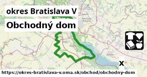 ilustračný obrázok k Obchodný dom, okres Bratislava V