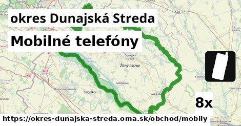 Mobilné telefóny, okres Dunajská Streda